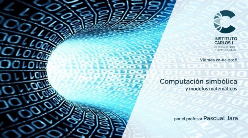 Computación simbólica y modelos matemáticos