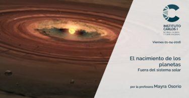 El nacimiento de los planetas fuera del sistema